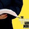 The Preservation Of A Godly Man Pastor Austin Eseke