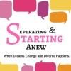 Separating and Starting Anew
