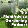 The PlantAdvice Gardening Podcast