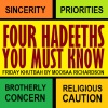 Khutbah: 4 Hadeeths Every Muslim Must Know & Live By