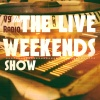 The Live Weekends Show