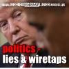 Behind Enemy Lines: politics - lies & wiretaps