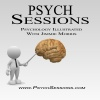 Psychology Illustrated: Psych Sessions