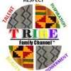 TRIBE Family Channel ™ aka Gumbo Radio