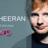 09/20 Ed Sheeran Interview!