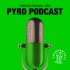 Fantasy Football Fire - Pyro Podcast