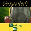 UNspoiled! Breaking Bad