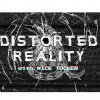 Distorted Reality with Nick Tucker