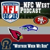 NFC West Podcast