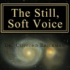 Ben Malamed on The STill, Soft Voice