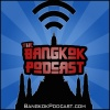 The Bangkok Podcast