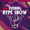 #The Evening Hype