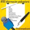 Nación Podcaster 118 Información podcastera