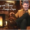 An evening with Thomas : Randy Dupre