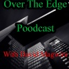 Over The Edge Podcast