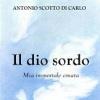 Il Dio Sordo - Romanzo