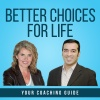 Better Choices For Life