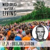 024 Brogan Graham - Empowering People to Get Fit and Talk to Strangers Around The World