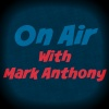 On Air with Mark Anthony
