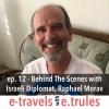 ET012 - Behind The Scenes with Israeli Diplomat, Raphael Morav