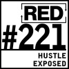 RED 221: The Lie Entrepreneurs Call Hustle
