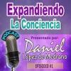 01. El Peligro de los Portales Dimensionales - Expandiendo la Conciencia con Daniel Lopez de Medrano.