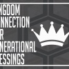 Kingdom Connection For Generational Blessings Pastor Austin Eseke
