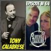 Episode #64 Tony Calabrese