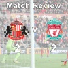 Sunderland v Liverpool Match Review