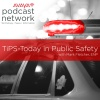 TiPS - Today in Public Safety