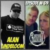 Episode #69 Alan Lindbloom