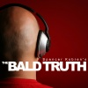 Spencer Kobren's The Bald Truth
