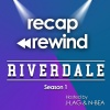 Riverdale - Recap Rewind