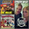 Episode #67 Vic Miller