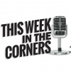 This Week in the Corners