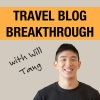 The Travel Blog Breakthrough Podcast