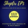 Skeptix EP5: With Skin-n-Bone$