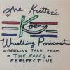 The Kritter's Den Wrestling Podcast