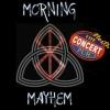 Morning Mayhem 9/30/2016 LIVE SPECIAL EDITTION AT THE CONCERT PUB NORTH!!
