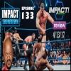 Impact Wrestling 4/13/17 Aftershow: Josh Matthews...You're Fired! IMPACT Showdown Ep. 133