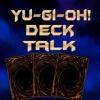 YuGiOh Deck Talk