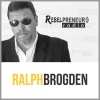 Rebelpreneur Radio with Ralph Brogden