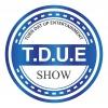 TheLateShow#34(T.D.U.E.SHOW)