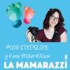 La Mamarazzi 008 - STEPSLIFE: Aplicación para guardar los recuerdos de nuestros hijos - Kate Miller-Wilson y el autismo.