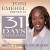 31 Days of Prayer, Scripture & Devotion