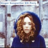 Singer-songwriter Elli Perry: Little Thieves