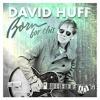 David Huff Artist Spotlight
