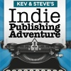 Kev & Steve's Indie Publishing Adventure