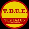 Turn Dat Up Show#5(T.D.U.E.SHOW)
