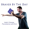 Braver By The Day Podcast